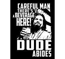Big Lebowski - Dude Abides Photographic Print