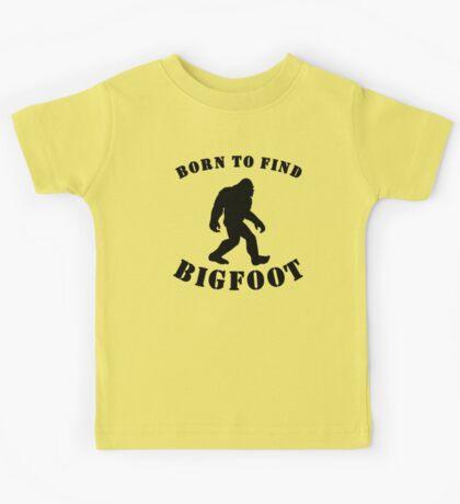 Born To Find Bigfoot Kids Tee
