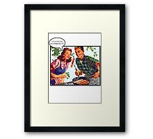 Everything's  better with Bacon! Framed Print