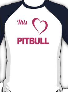 Fun 'This Girl Loves Her Pitbull' Funny TShirts and Accessories T-Shirt