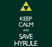 Keep Calm and Save Hyrule