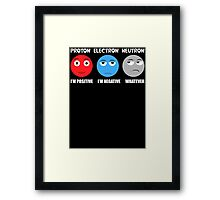Proton Electron Neutron T Shirt Framed Print