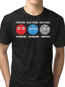 Proton Electron Neutron T Shirt Tri-blend T-Shirt