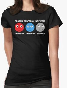 Proton Electron Neutron T Shirt Womens Fitted T-Shirt