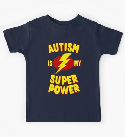 Autism is My Super Power Kids Tee