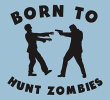 Born To Hunt Zombies Baby Tee