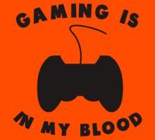 Gaming Is In My Blood Kids Tee