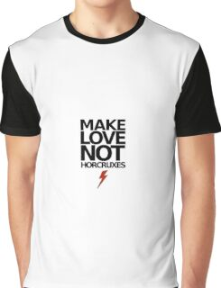 Make Love Not Horcruxes (NOW AVAILABLE IN WHITE) Graphic T-Shirt