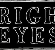 Bright Eyes Sticker