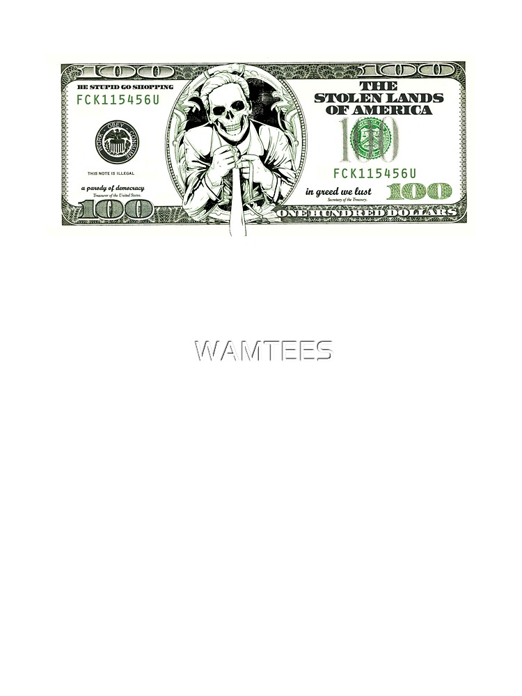 sarcastic 100 dollars bill by WAMTEES
