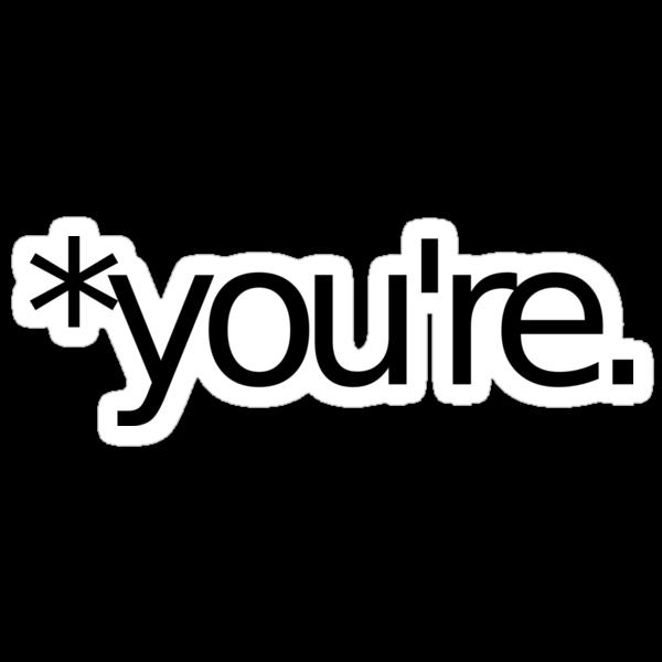 *you're. Grammar Nazi T Shirt! BLACK by loveaj