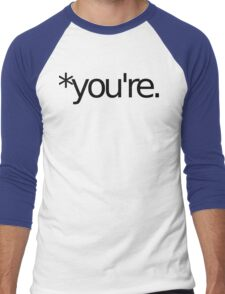 *you're. Grammar Nazi T Shirt! BLACK Men's Baseball ¾ T-Shirt