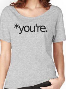 *you're. Grammar Nazi T Shirt! BLACK Women's Relaxed Fit T-Shirt