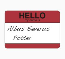 HELLO my name is...Albus Severus Potter! Kids Clothes