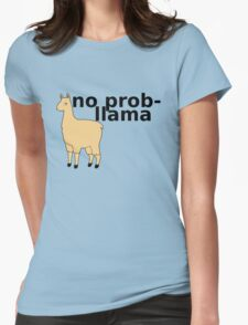 No Prob-Llama Womens Fitted T-Shirt