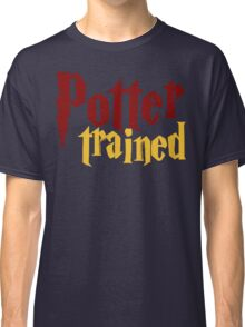 Potter Trained! Classic T-Shirt