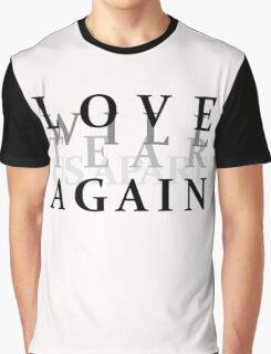 Love will tear us apart again- Joy Division Graphic T-Shirt