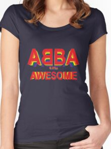 ABBA is still AWESOME Women's Fitted Scoop T-Shirt