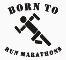 Born To Run Marathons One Piece - Short Sleeve