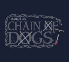 MARCH ON CHAIN OF DOGS Kids Tee