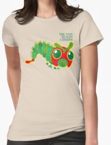 THE VERY HUNGRY CATERPIE Womens Fitted T-Shirt