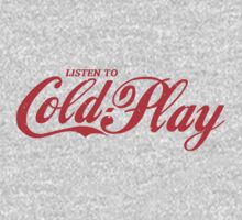 Coldplay Listen To Coca-Cola Design by Robert Smith