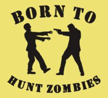 Born To Hunt Zombies Kids Clothes