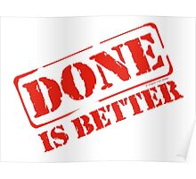 Done is Better Red Poster