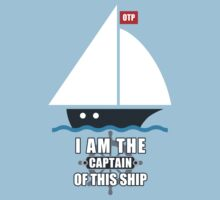 I Am the Captain of This Ship by middletone