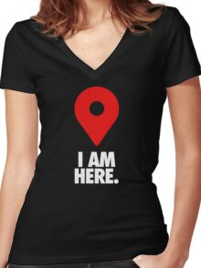 I AM HERE. Women's Fitted V-Neck T-Shirt