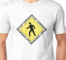 Fight Terrorism Walk Unisex T-Shirt