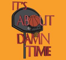 It's About Damn Time by PharrisArt