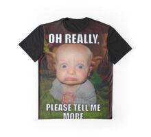 Tell Me More Graphic T-Shirt