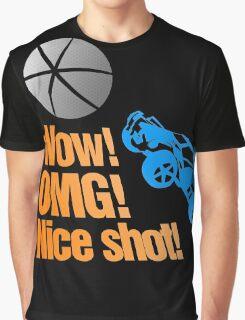 Wow! OMG! Nice Shot! Rocket league! Graphic T-Shirt