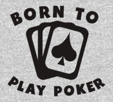 Born To Play Poker One Piece - Short Sleeve