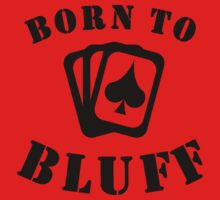 Born To Bluff Kids Tee