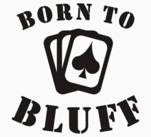 Born To Bluff One Piece - Short Sleeve