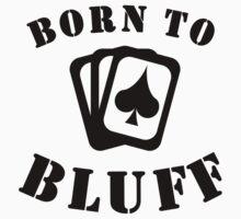 Born To Bluff Kids Tee