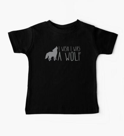 I wish I was a WOLF Baby Tee