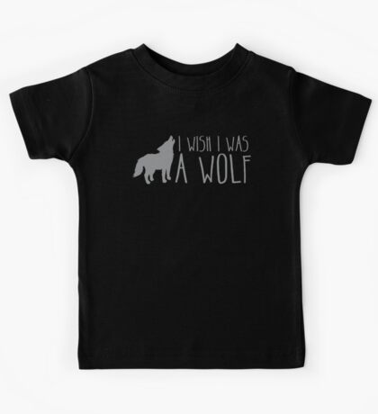 I wish I was a WOLF Kids Tee