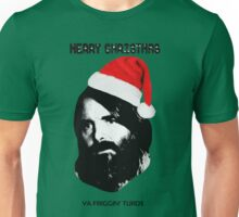MERRY CHRISTMAS YA FRIGGIN TURDS Phil Miller Tandy Last Man On Earth Unisex T-Shirt