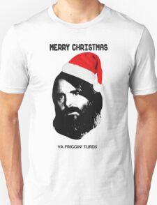 MERRY CHRISTMAS YA FRIGGIN TURDS Phil Miller Tandy Last Man On Earth Unisex T-Shirt