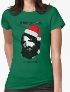 MERRY CHRISTMAS YA FRIGGIN TURDS Phil Miller Tandy Last Man On Earth Womens Fitted T-Shirt