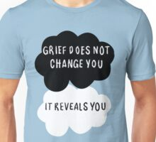 Grief Does Not Change You Unisex T-Shirt