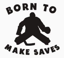 Born To Make Saves Kids Tee