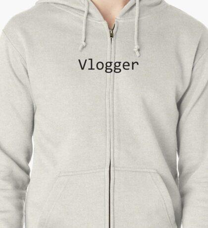 Vlogger Zipped Hoodie