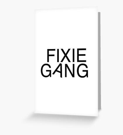 Fixie gang black Greeting Card