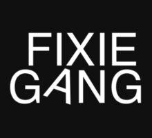 fixie gang white by dogxdad