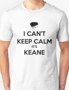 I Can't Keep Calm It's Keane Shirt T-Shirt
