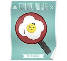 Egglock Holmes Poster